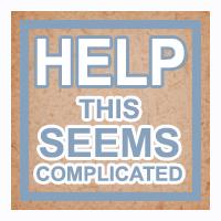 Helpthisseemscomplicatedbutton.jpg