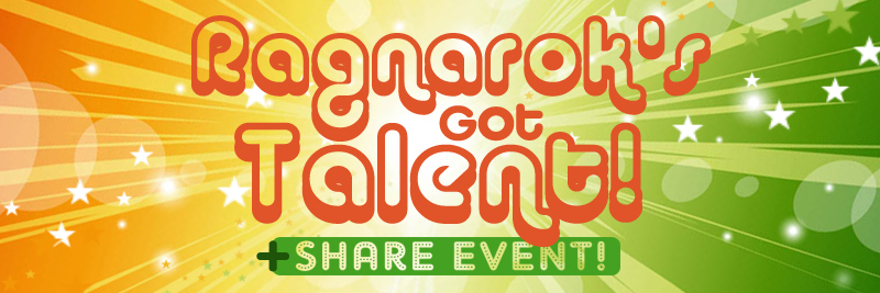 Ragnaroks Got Talent Contest and Share Event